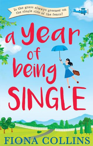 A Year of Being Single (Paperback)