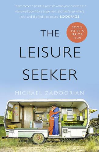 The Leisure Seeker: Read the Book That Inspired the Movie (Paperback)