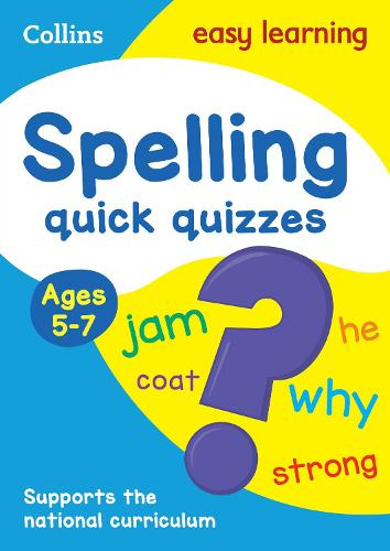 Spelling Quick Quizzes Ages 5-7 - Collins Easy Learning KS1 (Paperback)