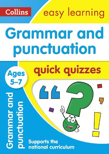 Grammar & Punctuation Quick Quizzes Ages 5-7 - Collins Easy Learning KS1 (Paperback)