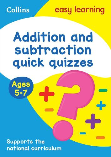 Addition & Subtraction Quick Quizzes Ages 5-7 - Collins Easy Learning KS1 (Paperback)