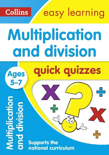 Multiplication & Division Quick Quizzes Ages 5-7 - Collins Easy Learning KS1 (Paperback)