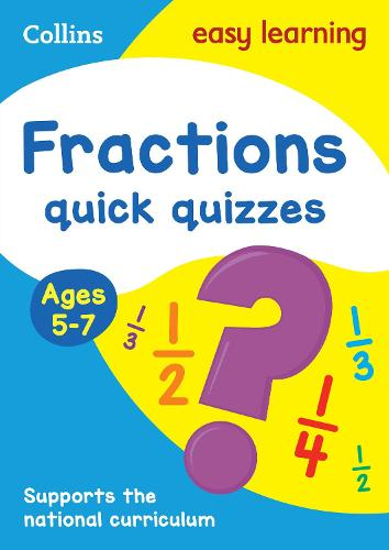 Fractions Quick Quizzes Ages 5-7 - Collins Easy Learning KS1 (Paperback)