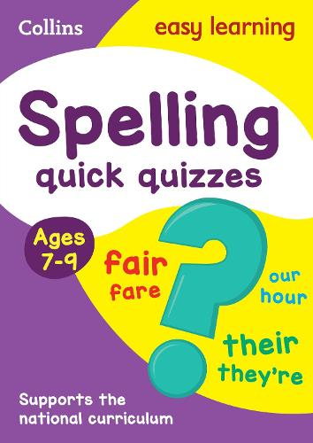 Spelling Quick Quizzes Ages 7-9 - Collins Easy Learning KS2 (Paperback)