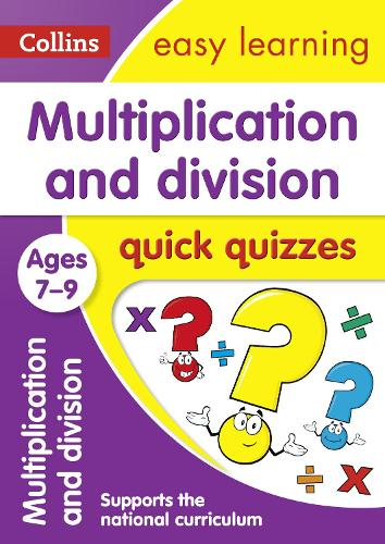 Multiplication & Division Quick Quizzes Ages 7-9 - Collins Easy Learning KS2 (Paperback)