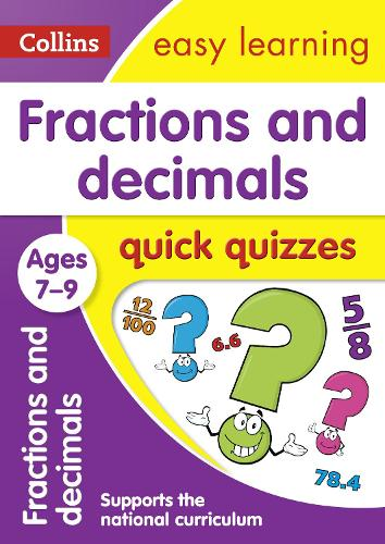 Fractions & Decimals Quick Quizzes Ages 7-9: Ideal for Home Learning - Collins Easy Learning KS2 (Paperback)