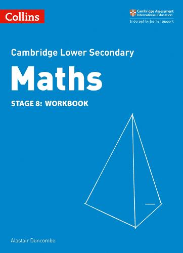 Lower Secondary Maths Workbook: Stage 8 - Collins Cambridge Lower Secondary Maths (Paperback)