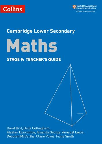 Lower Secondary Maths Teacher's Guide: Stage 9 - Collins Cambridge Lower Secondary Maths (Paperback)