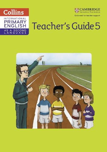 International Primary English as a Second Language Teacher Guide Stage 5 - Collins Cambridge International Primary English as a Second Language (Paperback)
