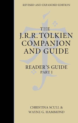 The J. R. R. Tolkien Companion and Guide: Volume 2: Reader's Guide Part 1 (Hardback)