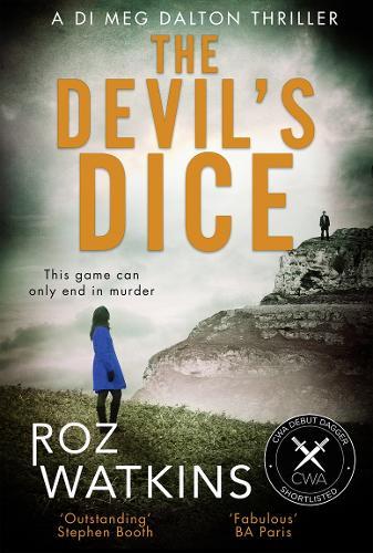 The Devil's Dice - A DI Meg Dalton thriller 1 (Hardback)