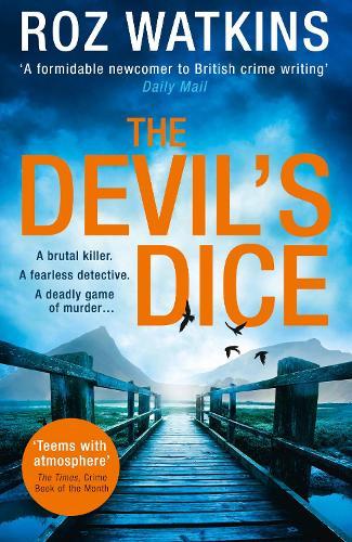 The Devil's Dice - A DI Meg Dalton thriller 1 (Paperback)