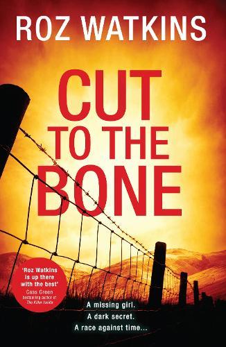 Cut to the Bone - A DI Meg Dalton thriller Book 3 (Hardback)