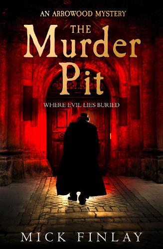 The Murder Pit - An Arrowood Mystery 2 (Paperback)