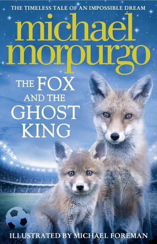 The Fox and the Ghost King (Hardback)