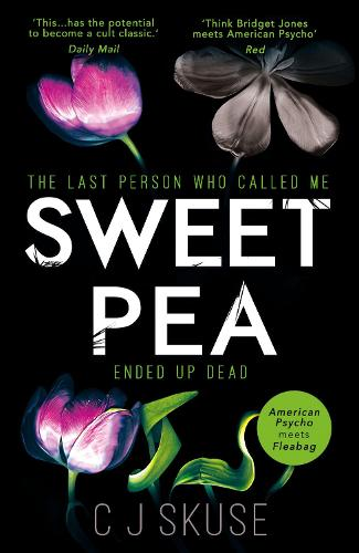 Sweetpea: The Most Unique and Gripping Thriller of 2017 (Paperback)