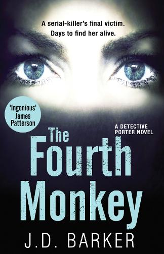 The Fourth Monkey - A Detective Porter novel (Paperback)