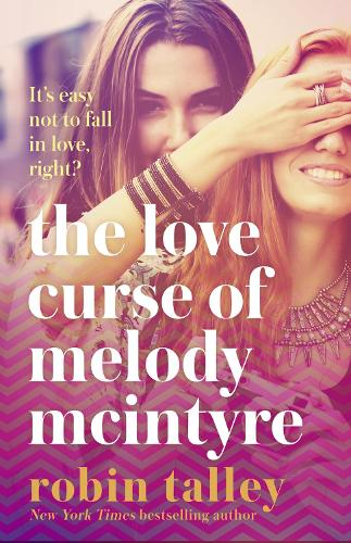 The Love Curse of Melody McIntyre (Paperback)