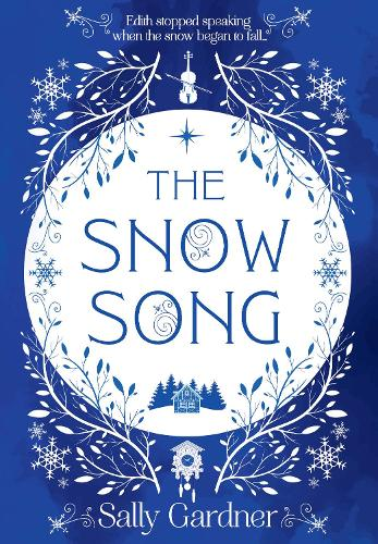 The Snow Song (Hardback)