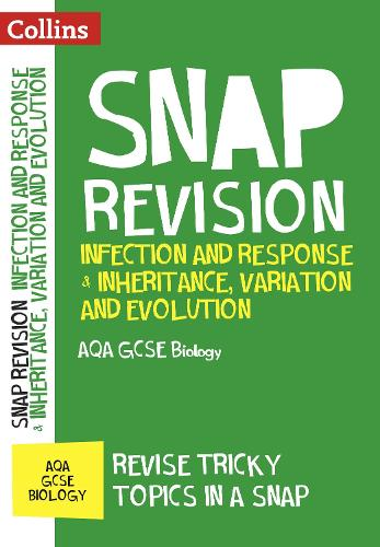Infection and Response & Inheritance, Variation and Evolution: AQA GCSE 9-1 Biology - Collins Snap Revision (Paperback)