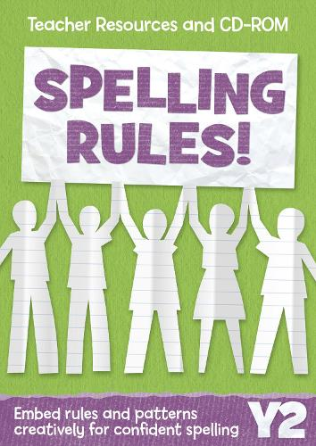 Year 2 Spelling Rules: Teacher Resources and CD-ROM - Spelling Rules