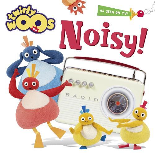 Noisy - Twirlywoos (Paperback)