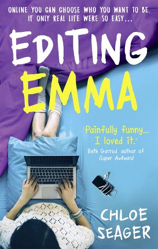 Editing Emma: Online You Can Choose Who You Want to be. If Only Real Life Were So Easy... (Paperback)