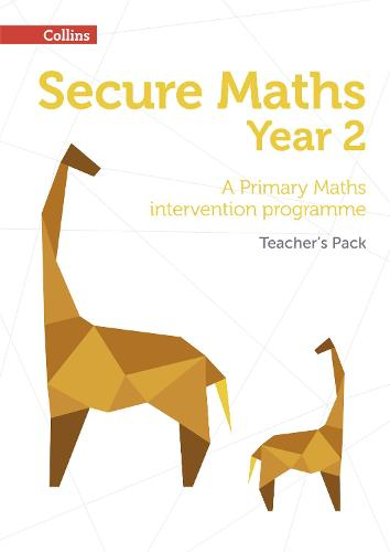 Secure Year 2 Maths Teacher's Pack: A Primary Maths Intervention Programme - Secure Maths