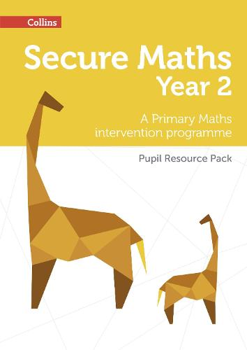Secure Year 2 Maths Pupil Resource Pack: A Primary Maths Intervention Programme - Secure Maths