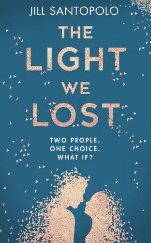 The Light We Lost (Hardback)