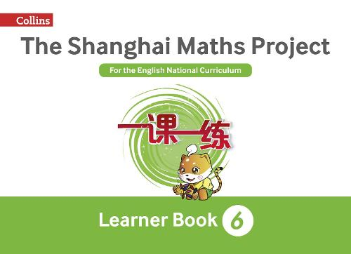 The Shanghai Maths Project Year 6 Learning - Shanghai Maths (Paperback)