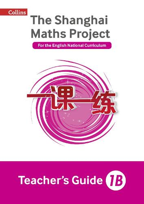 The Shanghai Maths Project Teacher's Guide 1B - Shanghai Maths (Paperback)