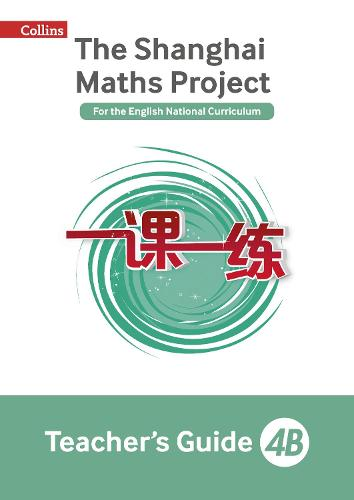 The Shanghai Maths Project Teacher's Guide 4B - Shanghai Maths (Paperback)