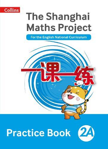 The Shanghai Maths Project Practice Book 2A - Shanghai Maths (Paperback)