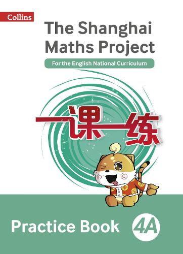 The Shanghai Maths Project Practice Book 4A - Shanghai Maths (Paperback)