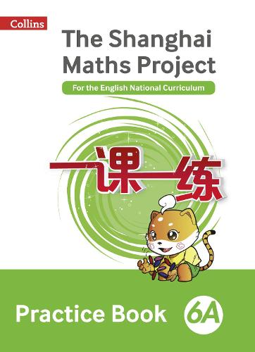 The Shanghai Maths Project Practice Book 6A - Shanghai Maths (Paperback)