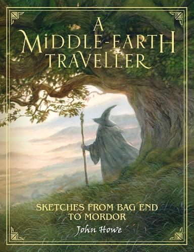 A Middle-earth Traveller: Sketches from Bag End to Mordor (Hardback)