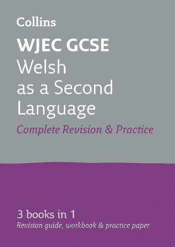 GCSE Welsh Second Language Grade 9-1 WJEC Complete Practice and Revision Guide with free online Q&A flashcard download - Collins GCSE Revision (Paperback)