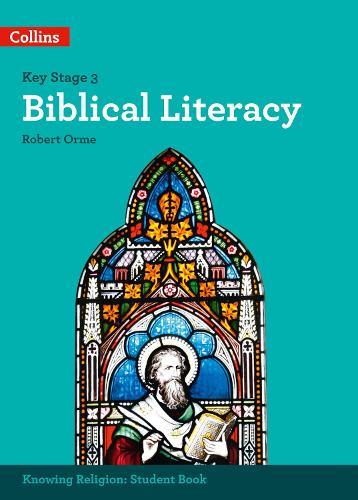 Biblical Literacy - KS3 Knowing Religion (Paperback)