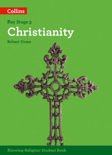 Christianity - KS3 Knowing Religion (Paperback)