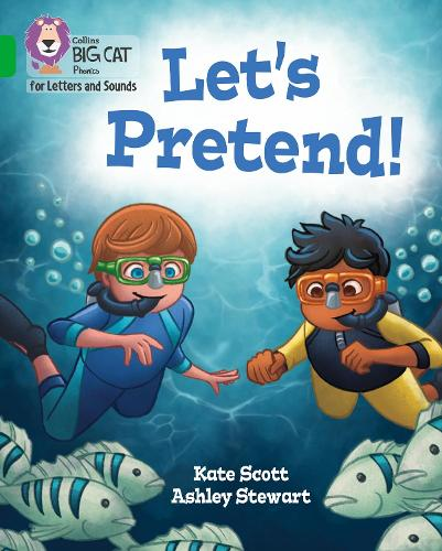 Let's Pretend!: Band 05/Green - Collins Big Cat Phonics for Letters and Sounds (Paperback)