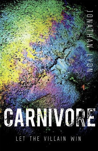 Carnivore: The most controversial debut literary thriller of 2017 (Hardback)