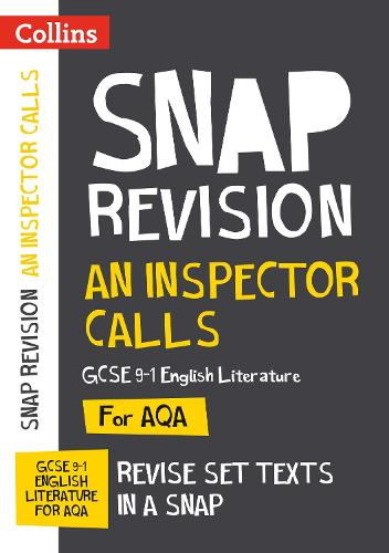 An Inspector Calls: New Grade 9-1 GCSE English Literature AQA Text Guide - Collins GCSE 9-1 Snap Revision (Paperback)