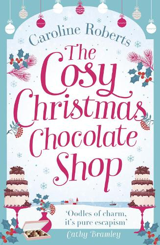 The Cosy Christmas Chocolate Shop (Paperback)