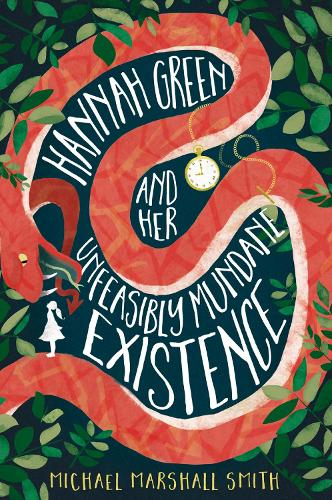 Hannah Green and Her Unfeasibly Mundane Existence (Paperback)