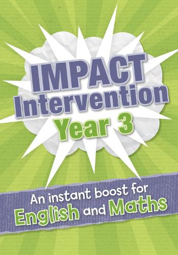 Year 3 Impact Intervention: Increase Pupil Progress and Attainment with Targeted Intervention Teaching Resource - Impact Intervention (Paperback)