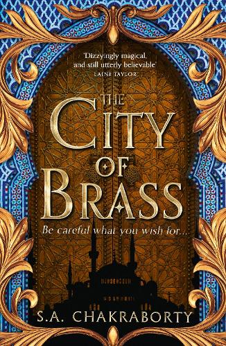 The City of Brass by S. A. Chakraborty | Waterstones
