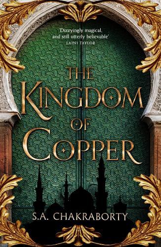 The Kingdom of Copper - The Daevabad Trilogy 2 (Hardback)