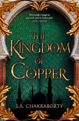 The Kingdom of Copper - The Daevabad Trilogy Book 2 (Paperback)