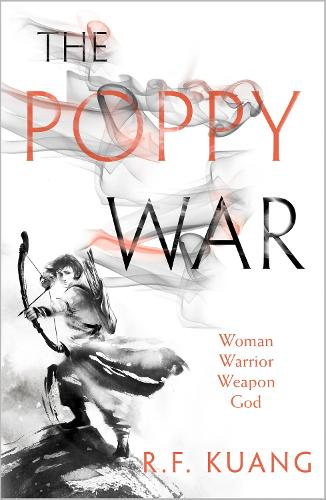 The Poppy War - The Poppy War 1 (Paperback)